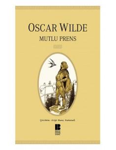 Mutlu Prens Oscar Wilde