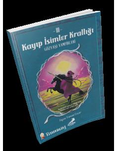 Erdem Yayınları Kayıp İsimler Krallığı 3 Gözyaşı Vampirleri