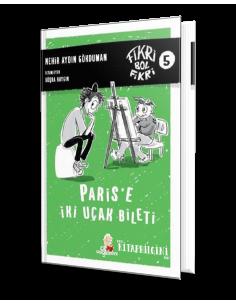 Düş Değirmeni Yayınları Fikri Bol Fikri 5: Paris'e İki Uçak Bileti