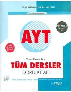 Palme Yayınları YKS AYT Tüm Dersler Soru Kitabı (Eş.Ağ.)