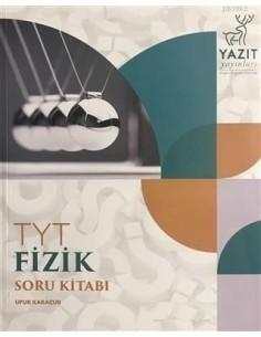 Yazıt Yayınları YKS TYT Fizik Soru Kitabı