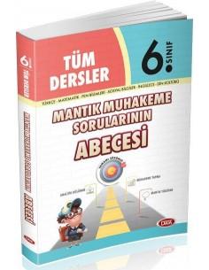 Data Yayınları 6.Sınıf Tüm Dersler Mantık Muhakeme Sorularının ABECESİ