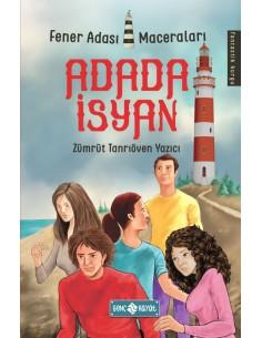 Fener Adası Maceraları: Adada lsyan - Genç Hayat Yayınları