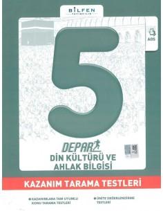 Bilfen Yayınları 5. Sınıf Depar Din Kültürü Kazanım Tarama Testleri