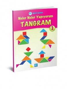 Mavi Yunus Yayınları Neler Neler Yapıyorum - Tangram 1