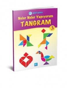 Mavi Yunus Yayınları Neler Neler Yapıyorum - Tangram 3