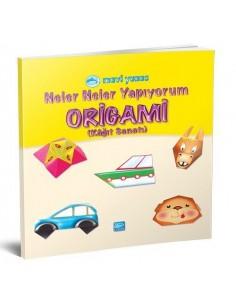 Mavi Yunus Yayınları Neler Neler Yapıyorum - Origami