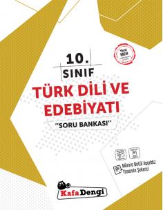 Kafadengi 10. Sınıf Türk Dili ve Edebiyatı Soru Bankası