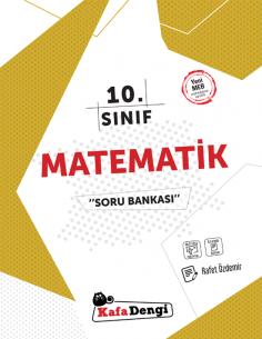 Kafadengi 10. Sınıf Matematik Soru Bankası