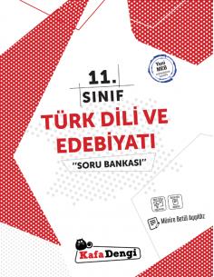Kafadengi 11. Sınıf Türk Dili ve Edebiyatı Soru Bankası
