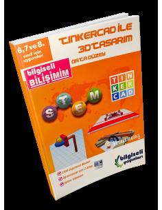 Bilgiseli 6. 7. ve 8. Sınıflar İçin Tinkercad ile 3D Tasarım