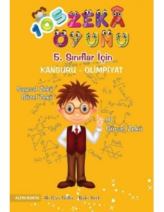 Altın Nokta BİLSEM ve Matematik Olimpiyatları 105 Zeka Oyunu (10+ Yaş)