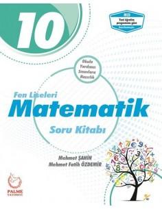 Palme Yayınları 10.Sınıf Matematik Soru Kitabı ( Fen Liseleri için )