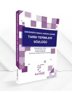 Karekök Üniversite Sınavlarında Çıkmış Tarih Terimleri Sözlüğü