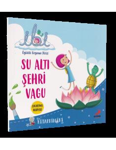 İbi Öykülü Boyama Dizisi – Su Altı Şehri Vagu - Erdem Yayınları