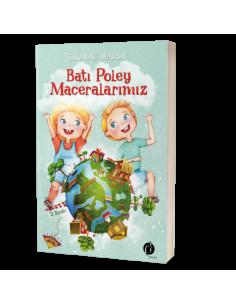 Batı Poley Maceralarımız - Herdem Kitap