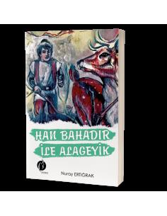 Han Bahadır ile Alageyik - Herdem Kitap