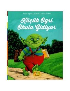 Çoki Yayıncılık Küçük Ogri Okula Gidiyor