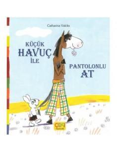 Çoki Yayıncılık Küçük Havuç ile Pantolonlu At