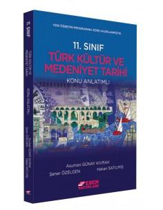 Esen Yayınları 11. Sınıf Türk Kültür ve Medeniyeti Tarihi Konu Anlatımlı
