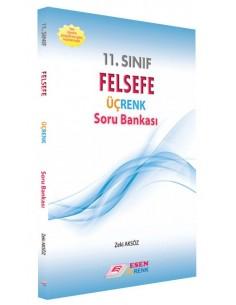 Esen Üçrenk 11. Sınıf Felsefe Soru Bankası