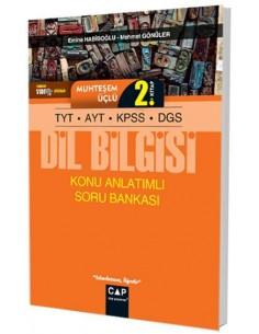 Çap TYT AYT KPSS DGS Dil Bilgisi Muhteşem Üçlü 2. Kitap Konu Anlatımlı Soru Bankası