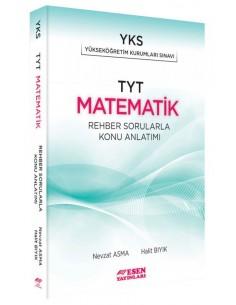 Esen Yayınları TYT Matematik Rehber Sorularla Konu Anlatımı