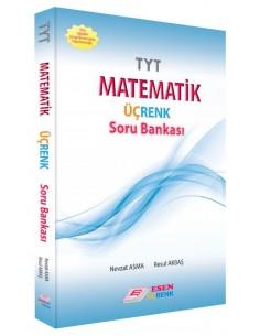 Esen Üçrenk TYT Matematik Soru Bankası