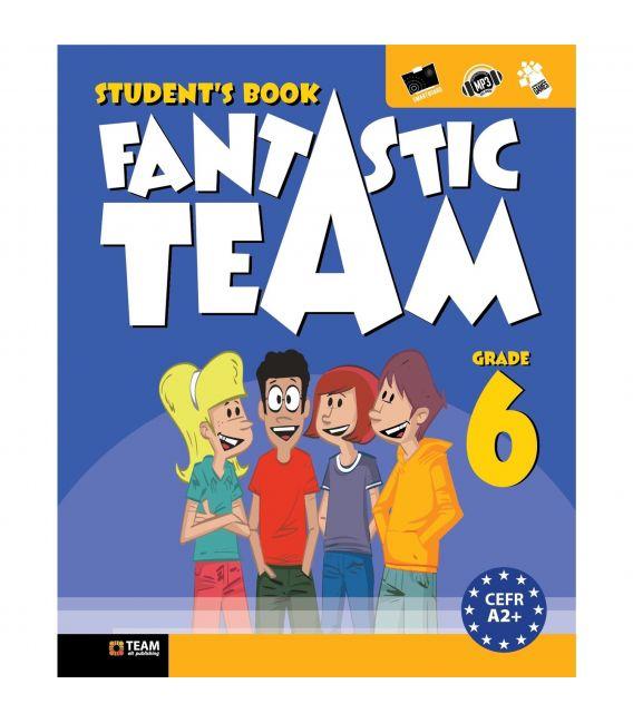 Team ELT Fantastic TEAM Grade 6 Student's Book