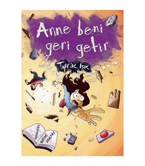 Anne Beni Geri Getir - Tudem Yayınları
