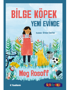Bilge Köpek Yeni Evinde - Tudem Yayınları