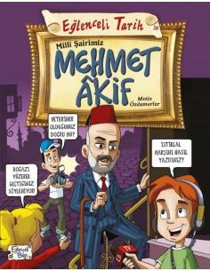 Eğlenceli Tarih Milli Şairimiz Mehmet Akif Eğlenceli Bilgi Yayınları