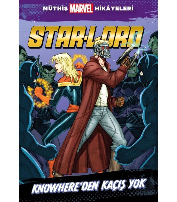 Star Lord Knowhereden Kaçış Yok Beta Kids
