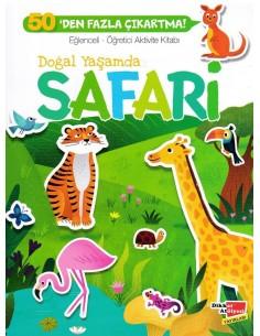 Doğal Yaşamda Safari Eğlenceli Öğretici Aktivite Kitabı
