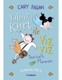 Yalnız Kurt ile Vızvız: Denizaltı Macerası Modern Klasikler Tudem Yayınları