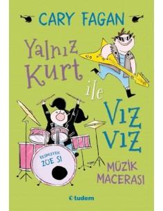 Yalnız Kurt ile Vızvız: Müzik Macerası Modern Klasikler Tudem Yayınları