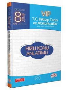 Editör 8. Sınıf VIP T.C. İnkılap Tarihi ve Atatürkçülük Hızlı Konu Anlatımlı