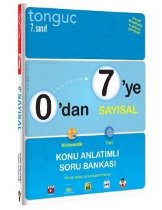 Tonguç 0'dan 7'ye Sayısal Konu Anlatımlı Soru Bankası