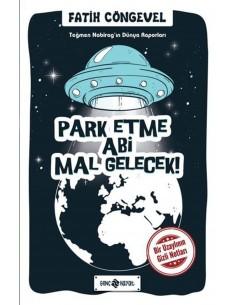 Park Etme Abi Mal Gelecek Genç Hayat Yayınları