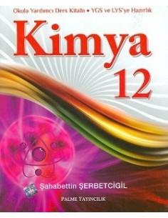 Palme Yayınları Lise 12.Sınıf Kimya Konu Anlatımlı Kitabı