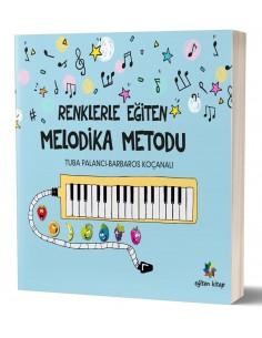 Renklerle Eğiten Melodika Metodu Eğiten Kitap Yayınları