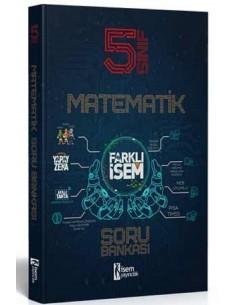 İsem Yayınları 5. Sınıf Farklı İsem Matematik Soru Bankası
