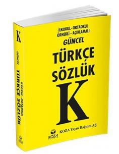 Koza Yayın İlkokul Güncel Türkçe Sözlük