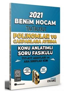 Benim Hocam TYT AYT İçin Taktiklerle Polinomlar ve Çarpanlara Ayırma Konu Anlatımlı Soru Fasikülü 2021