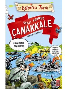Eğlenceli Bilgi  Yayınları   Geçit Vermez Çanakkale