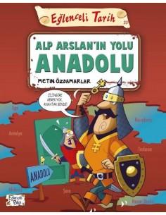 Eğlenceli Bilgi  Yayınları Alp Arslan'ın Yolu Anadolu