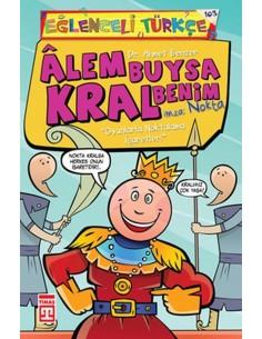 Eğlenceli Bilgi  Yayınları  Alem Buysa Kral Benim