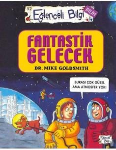 Eğlenceli Bilgi  Yayınları  Fantastik Gelecek