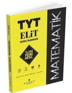 TYT Matematik ELİT Yeni Nesil Soru Bankası Karat Yayınları
