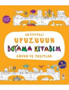 Aktiviteli Upuzuuun Boyama Kitabım – Köprü ve Taşıtlar